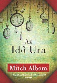 Mitch Albom Az idő ura könyv Pink Dust blog